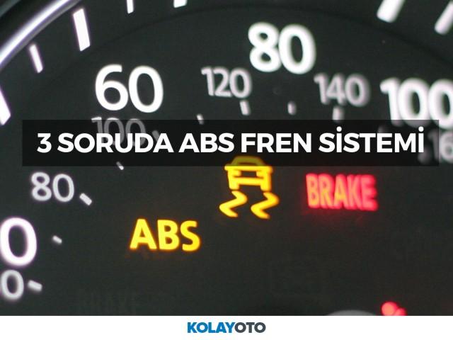 3 Soruda ABS Fren Sistemi