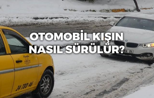 Kışın araba nasıl kullanılır?