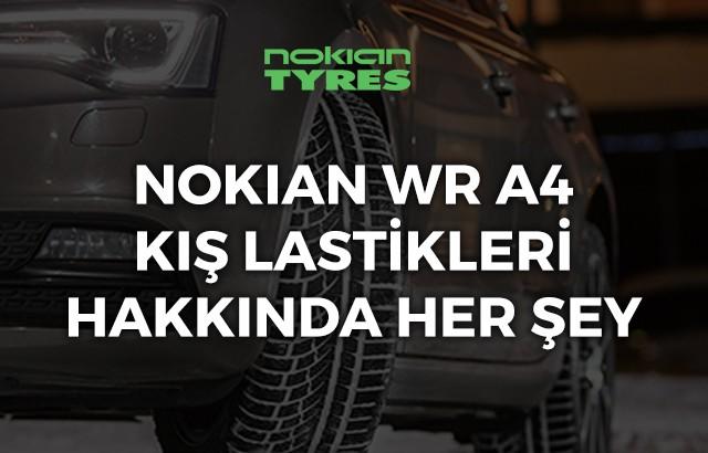 Nokian WR A4 kış lastiği ebatları, yorumları ve fiyatı