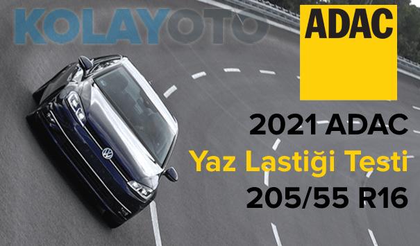 2021 ADAC Yaz Lastiği Testi  205/55 R16